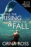 After the Rising and Before the Fall Two-Books-In-One
