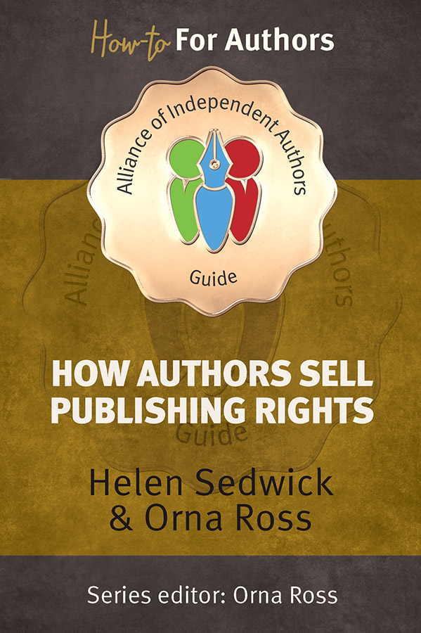 Today's Book Extract: How Authors Sell Publishing Rights by Orna Ross and Helen Sedwick
