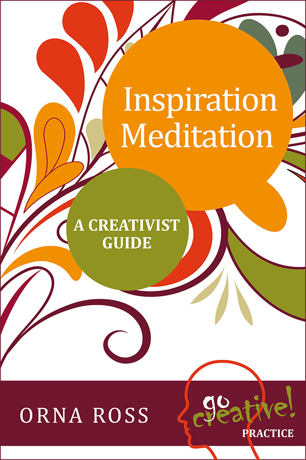 Inspiration-Meditation-GoCreative-series-Orna-Ross