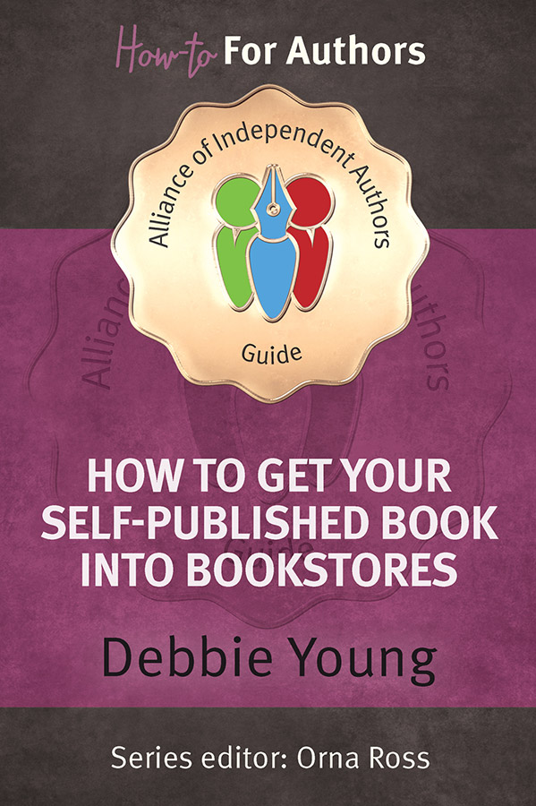 how-to-get-your-self-published-book-into-bookstores-Orna-Ross-indie-author-guide