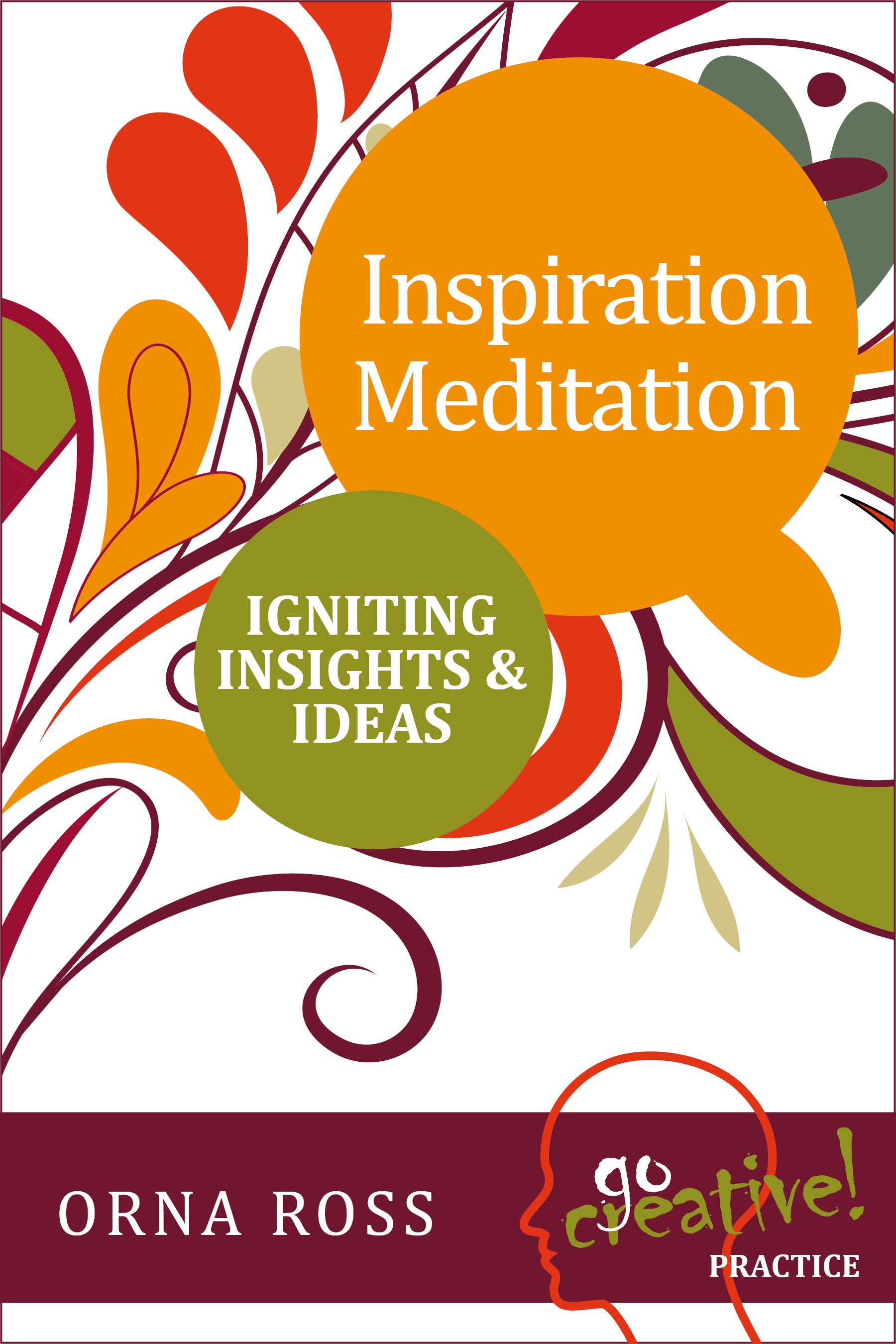 Inspiration Meditation A Go Creative! Book