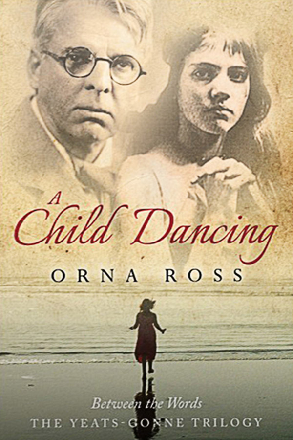 A Child Dancing (The Yeats Trilogy II)