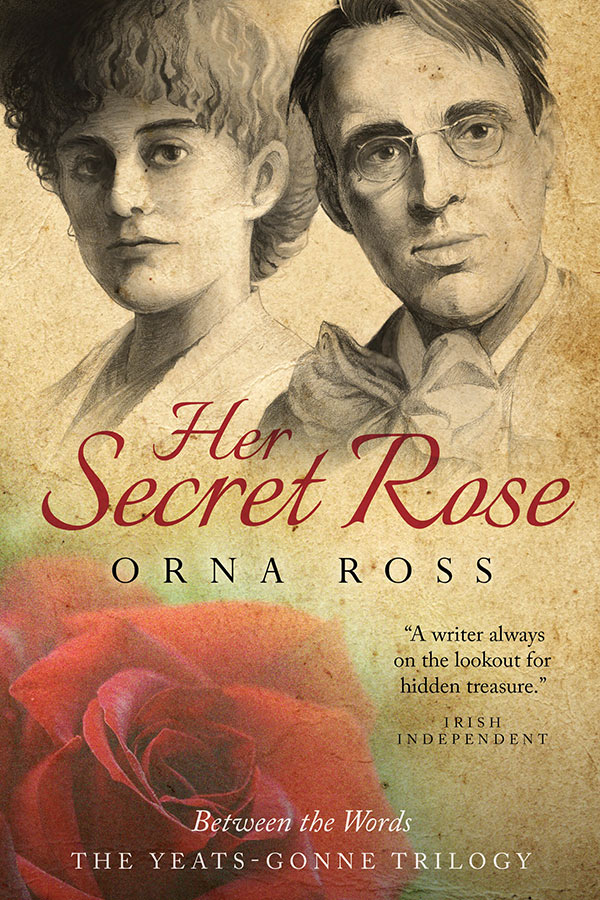 Her Secret Rose (The Yeats Trilogy I)