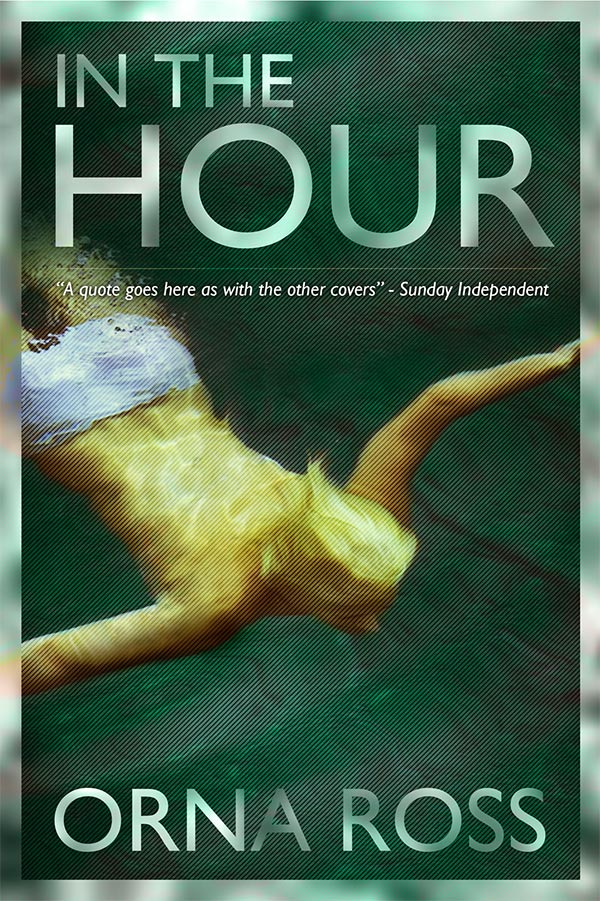In The Hour (The Irish Trilogy III)