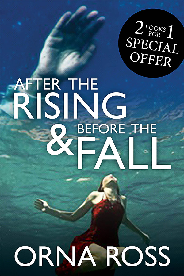 After The Rising & Before The Fall: Two-Books-In-One Edition