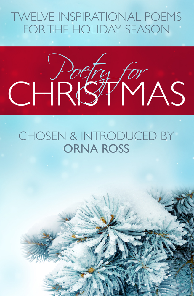 Poetry For Christmas - Twelve Inspirational Poems For The Holiday Season