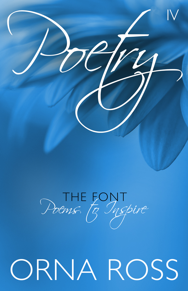 Poetry IV: The Font