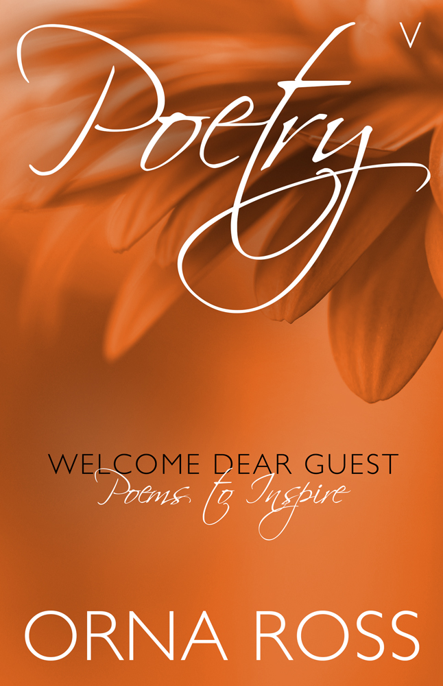 Poetry V: Welcome Dear Guest