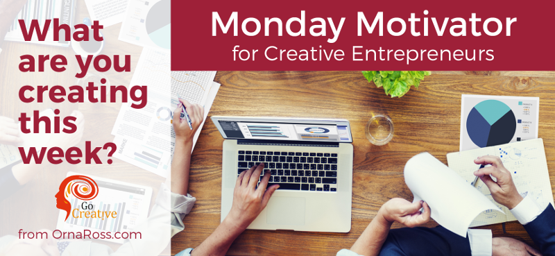 Week 34: Free Go Creative! Workshop: Applying The Creative Process To Creative Business.