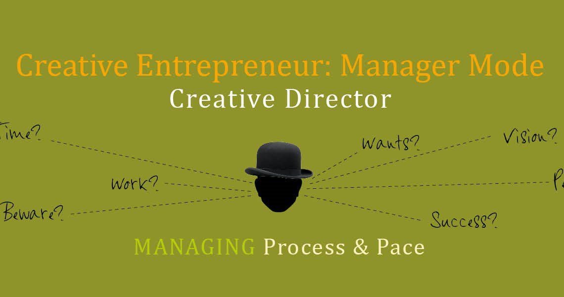 creative entrepreneurs are managers