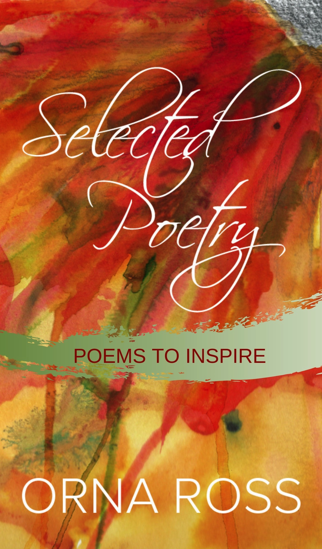 Selected Poetry: Poems to Inspire
