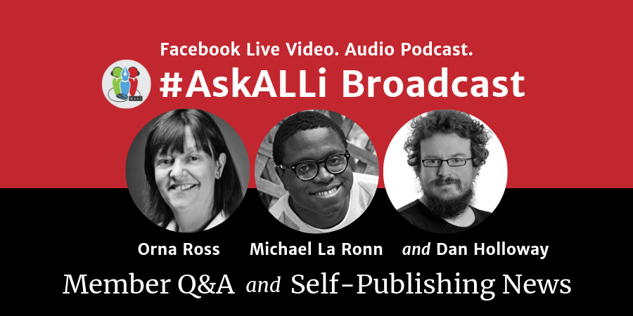 LIVE: #AskALLi Members Q&A and Self-Publishing News