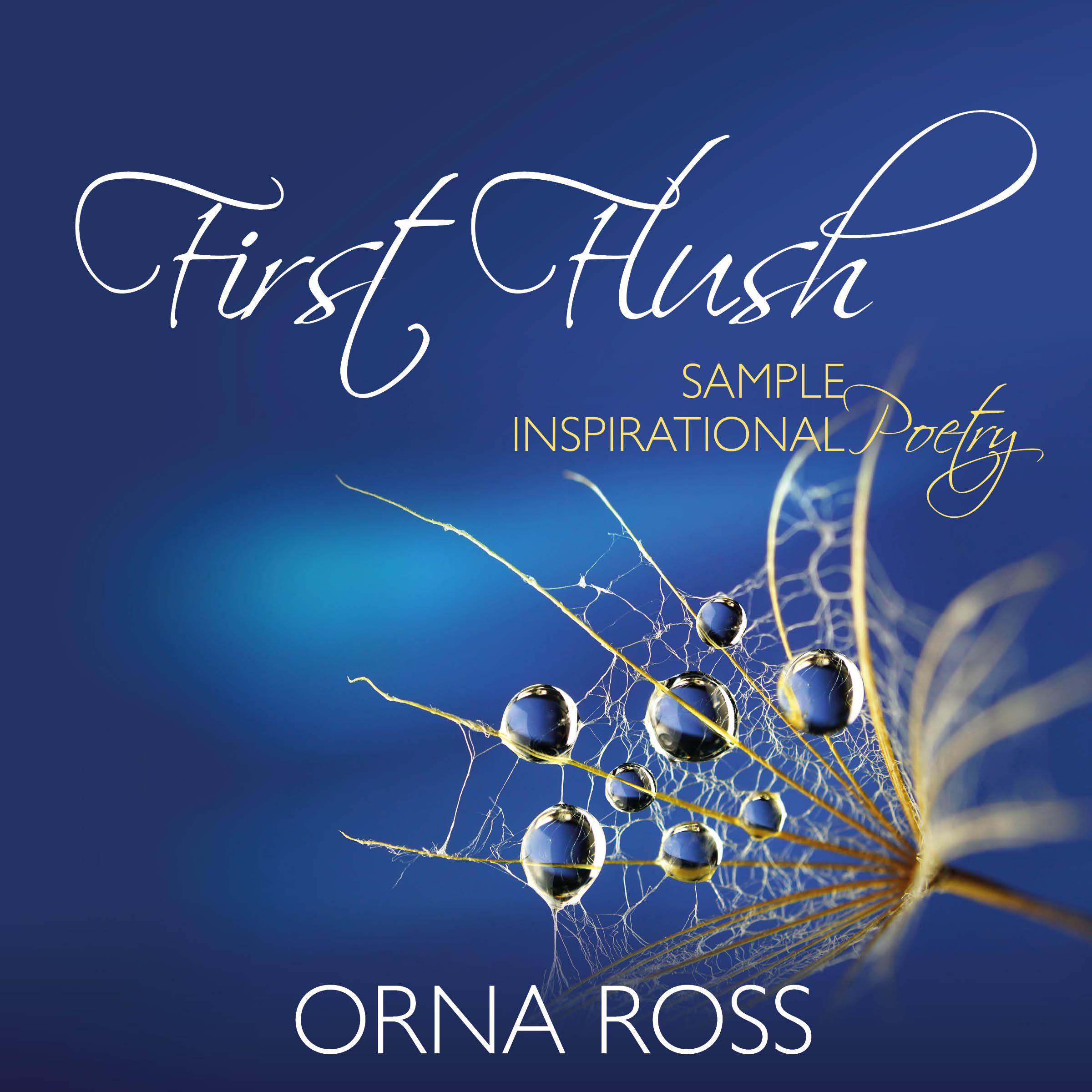 First Flush: A Short Audiobook of Inspirational Poetry