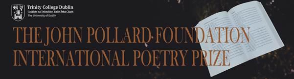 John Pollard Foundation International Poetry Prize 2022